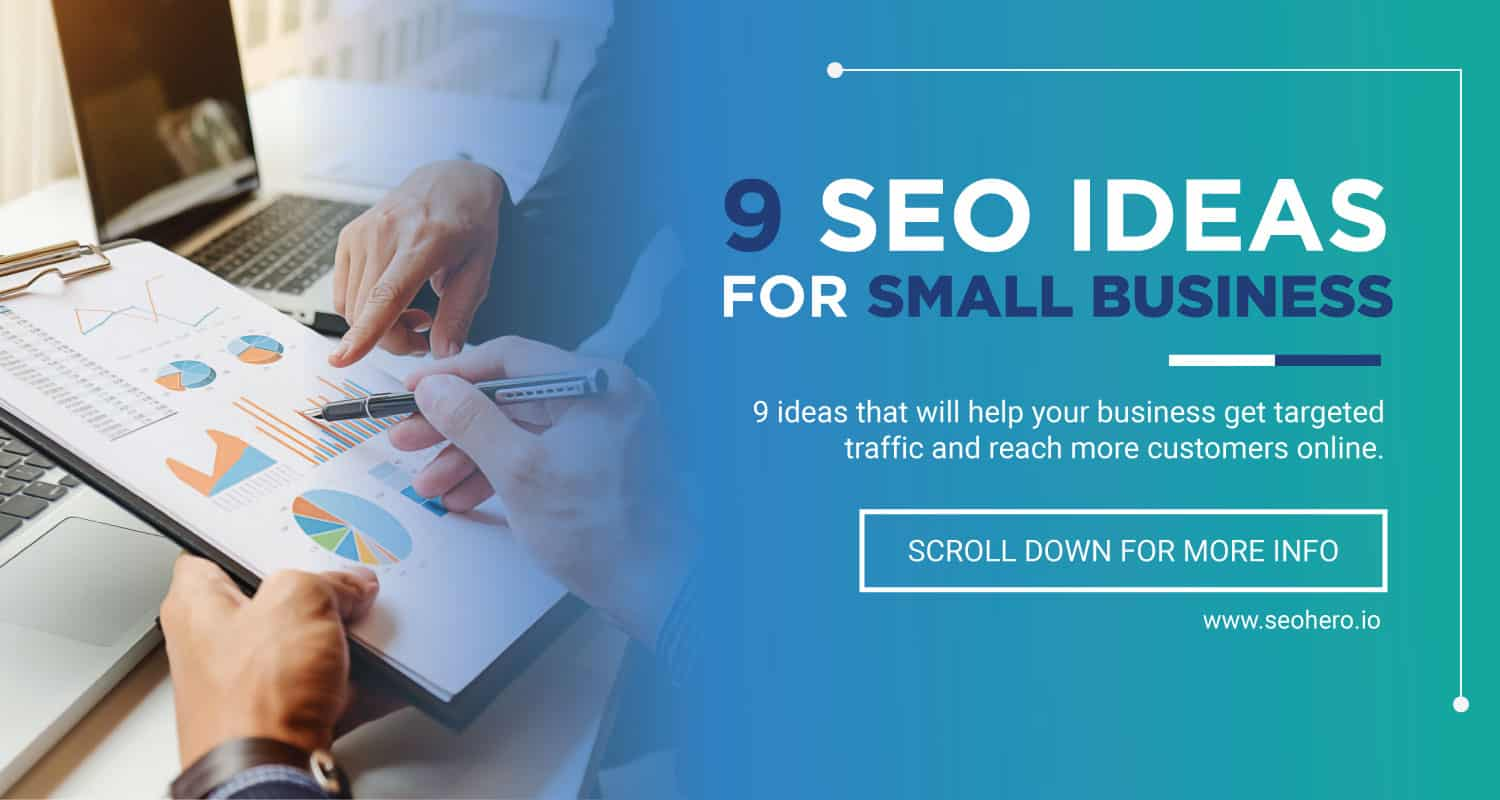 9 SEO Ideas For Small Business
