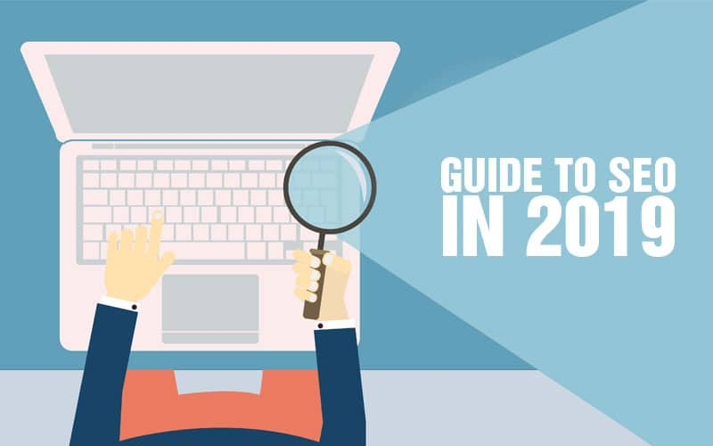 guide to seo in 2019