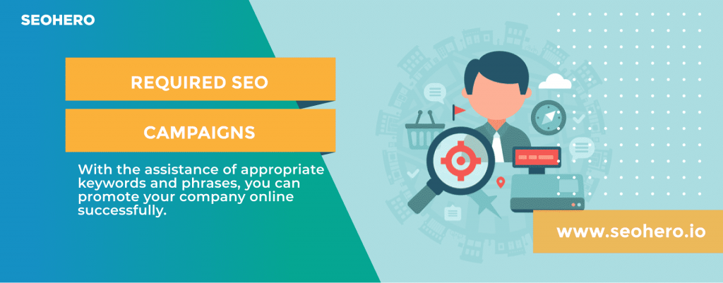 required seo campaigns