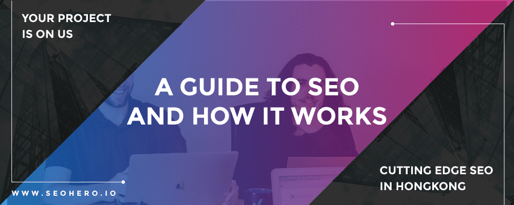 a guide to seo and how it works