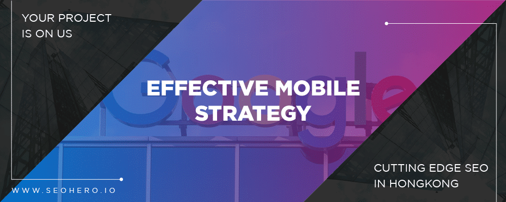 effective mobile strategy