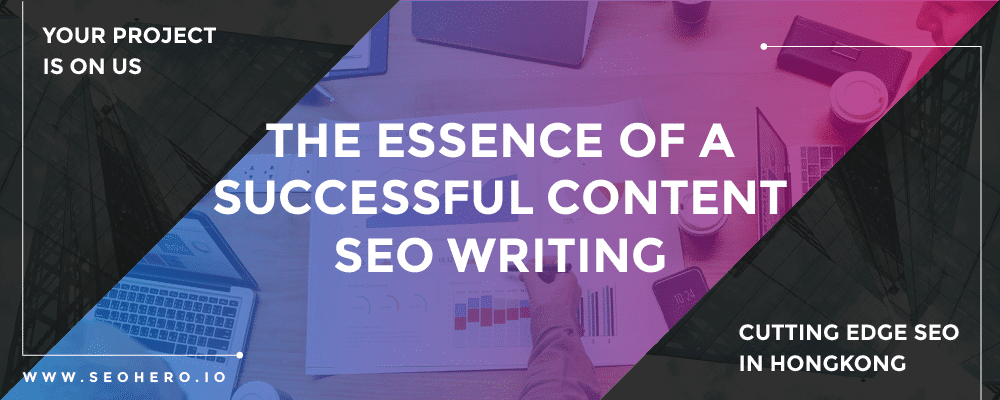 The essence of a successful SEO content writing