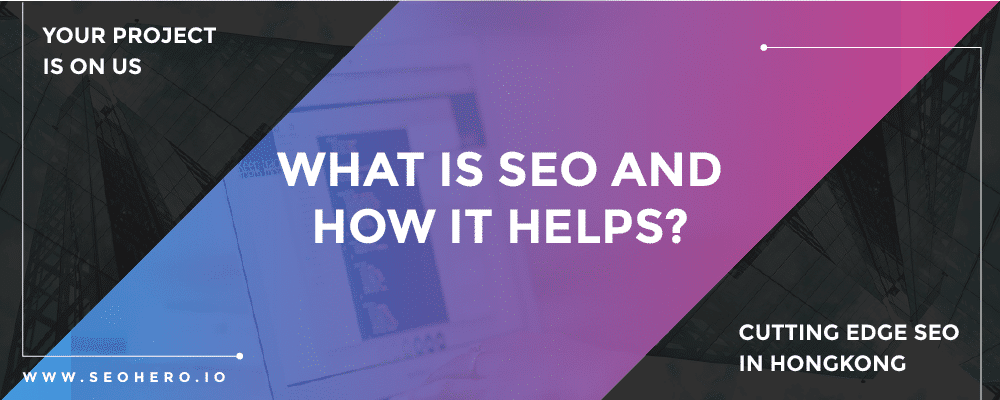 what is SEO and how it helps?