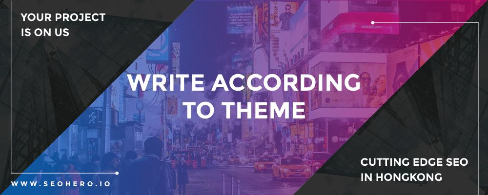 write according to the theme
