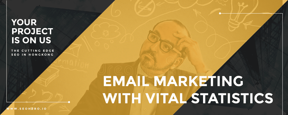 email marketing with vital statistics