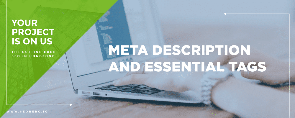 meta description and essential tags