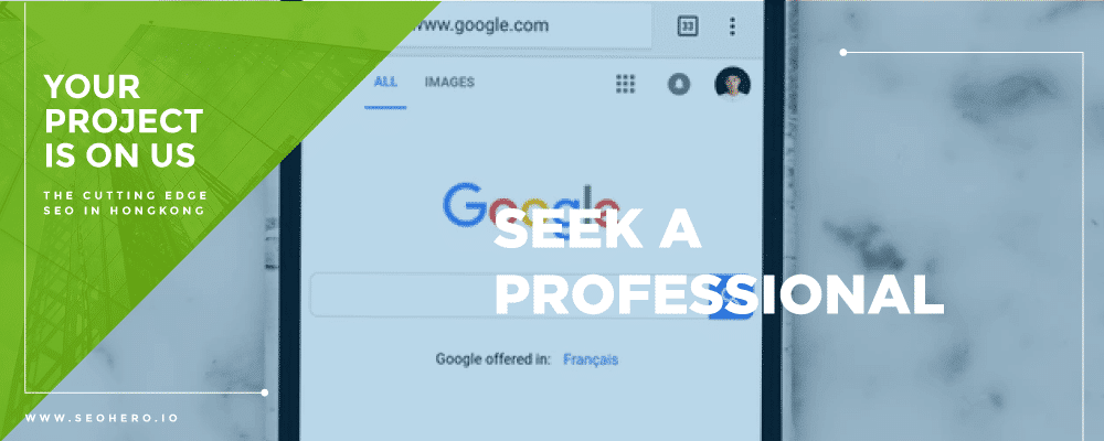 seek a professional