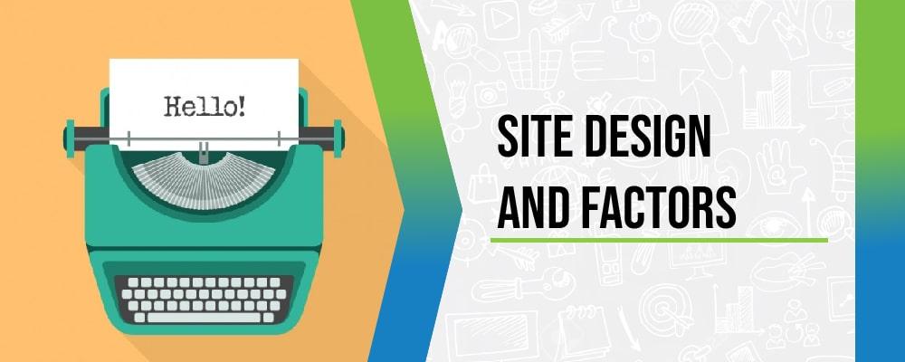 site design and factors