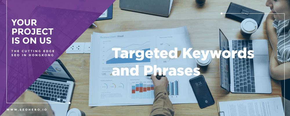targeted keywords and phrases