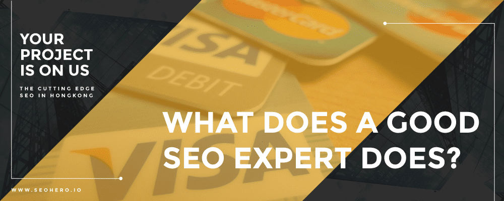 what does a good SEO expert do?