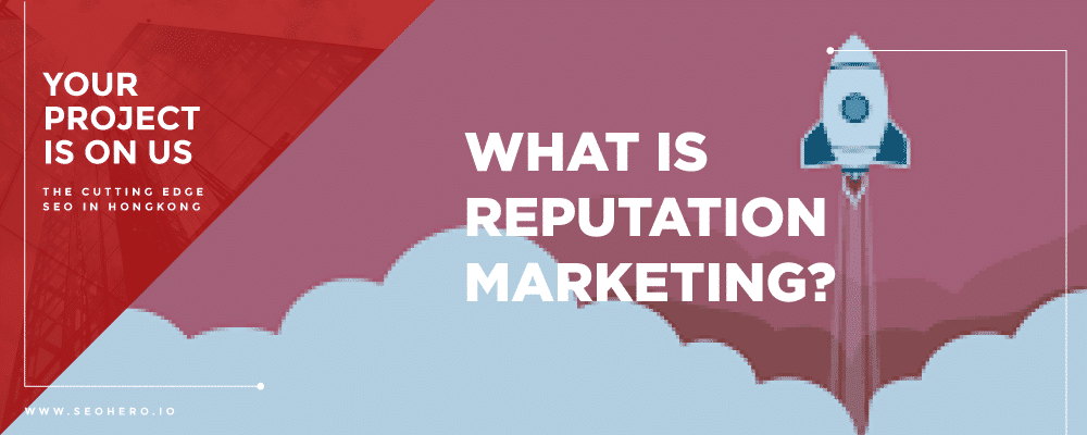 what is reputation marketing