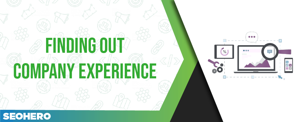 find out about the company experience