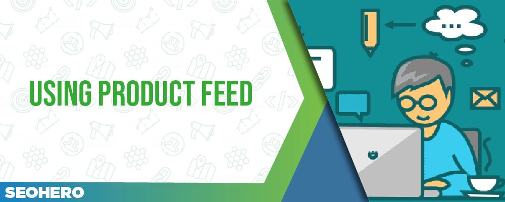 using product feed