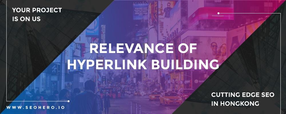 relevance of hyperlink building 100