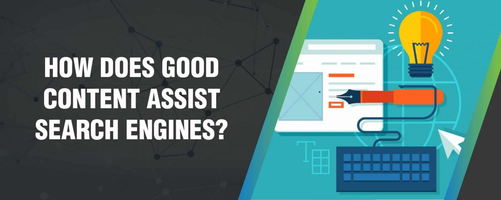 How does Gооd Content Aѕѕiѕt Search Engines