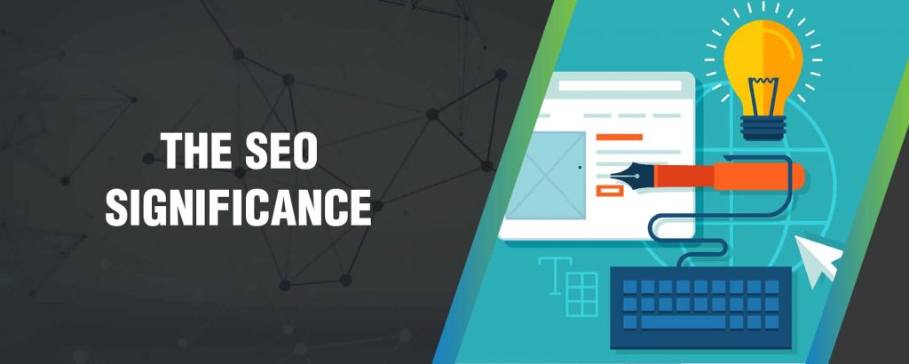 The SEO significance