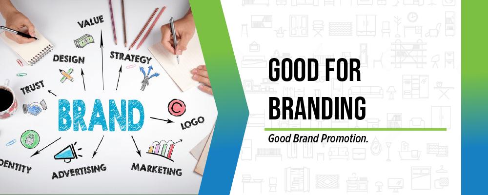 good for branding